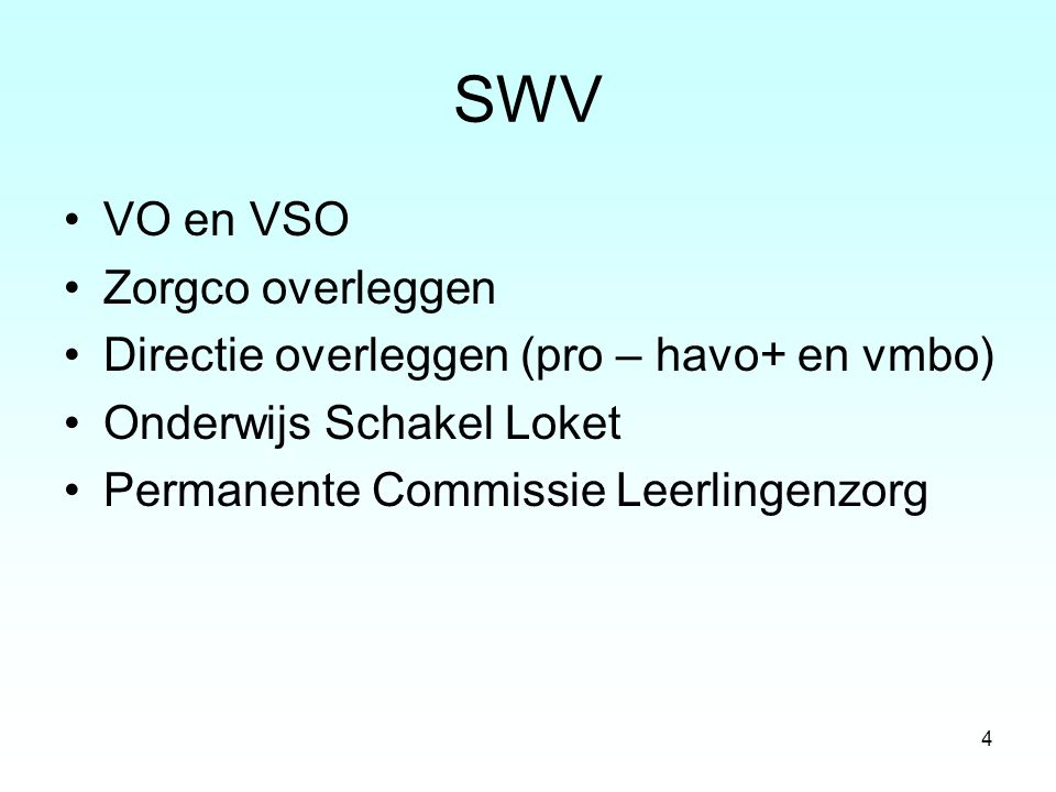 SWV VO en VSO Zorgco overleggen