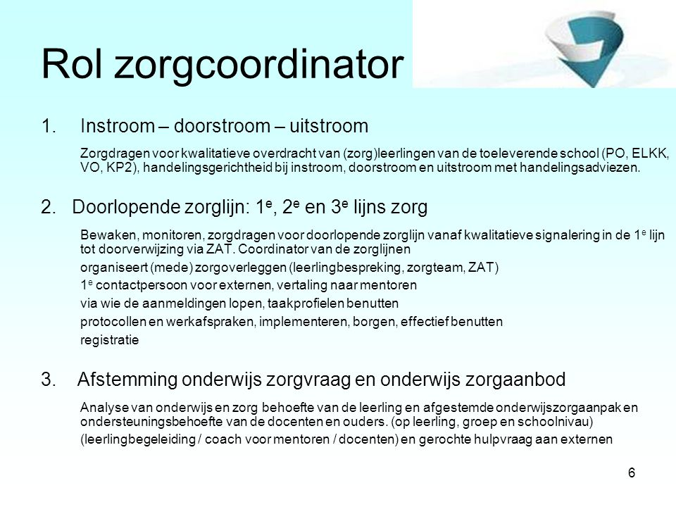 Rol zorgcoordinator Instroom – doorstroom – uitstroom