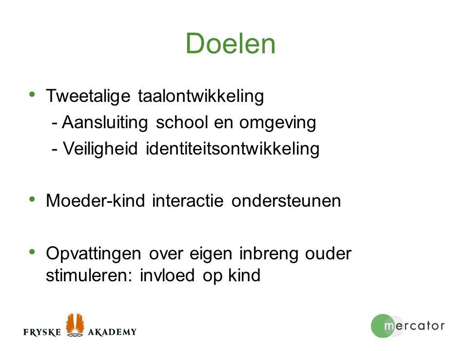 Doelen Tweetalige taalontwikkeling - Aansluiting school en omgeving