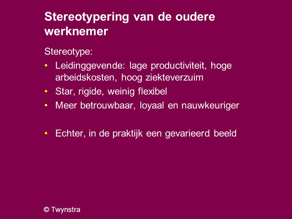 Stereotypering van de oudere werknemer