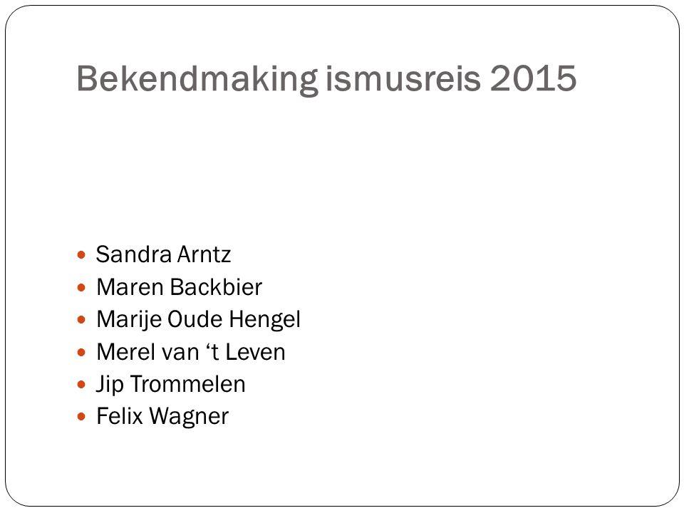 Bekendmaking ismusreis 2015