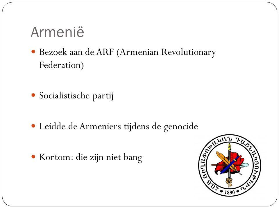 Armenië Bezoek aan de ARF (Armenian Revolutionary Federation)