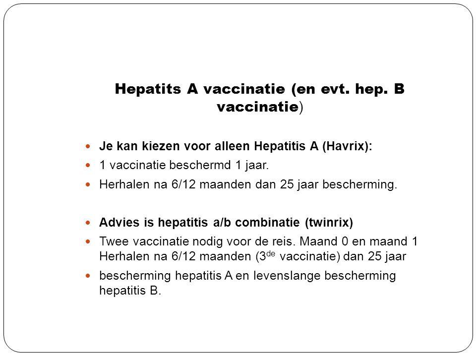 Hepatits A vaccinatie (en evt. hep. B vaccinatie)