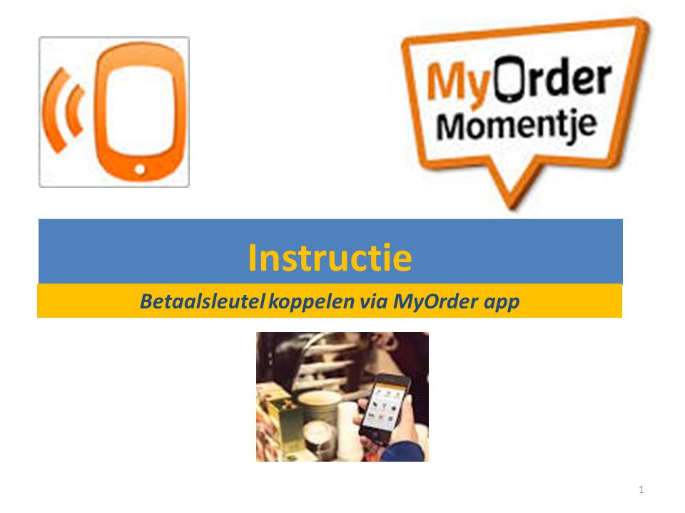 Betaalsleutel koppelen via MyOrder app