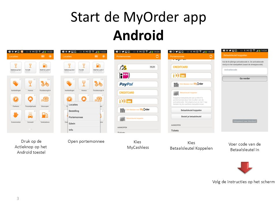 Start de MyOrder app Android