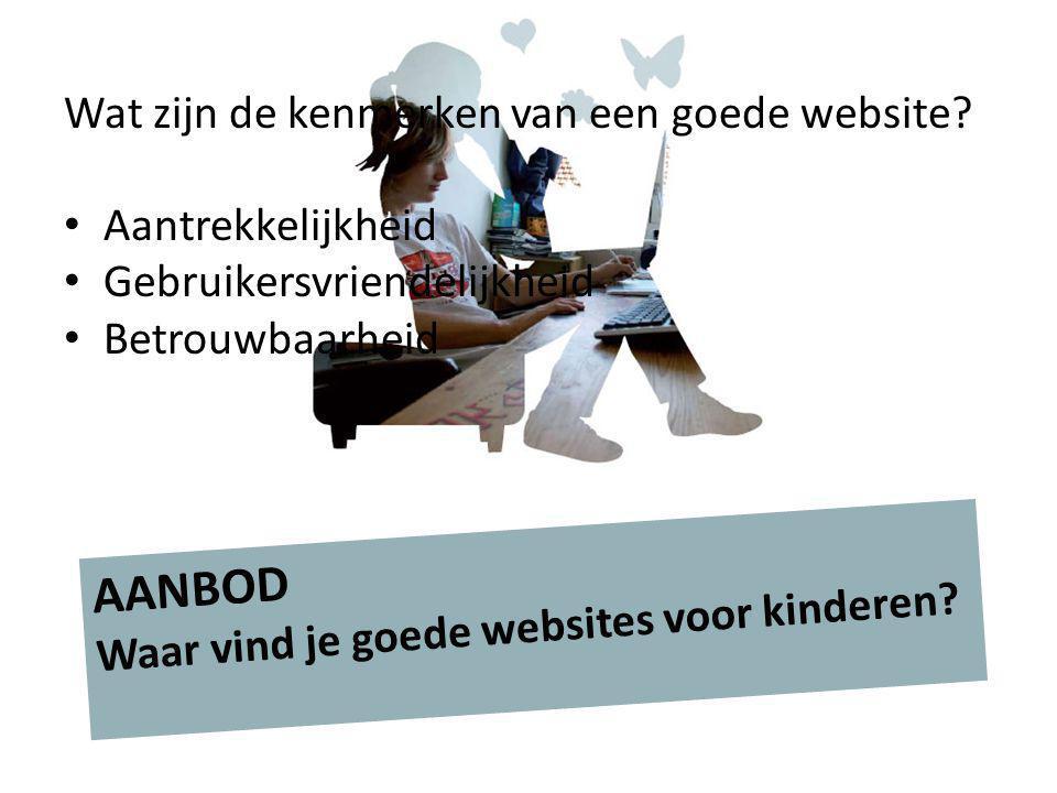 AANBOD Waar vind je goede websites voor kinderen