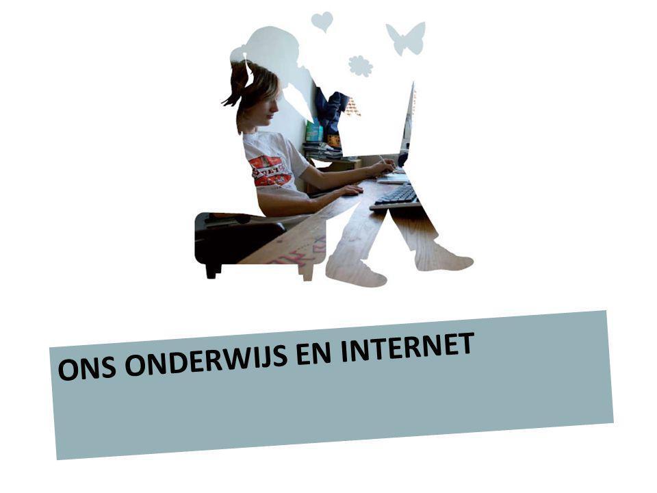 ONS ONDERWIJS EN INTERNET