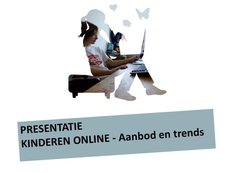 KINDEREN ONLINE - Aanbod en trends