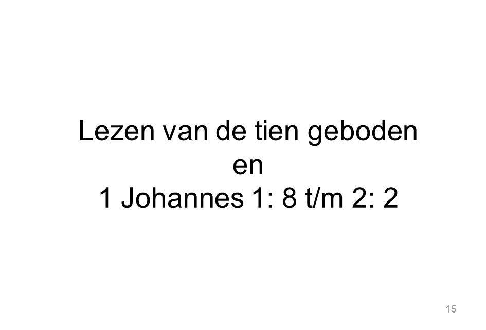 Lezen van de tien geboden en 1 Johannes 1: 8 t/m 2: 2