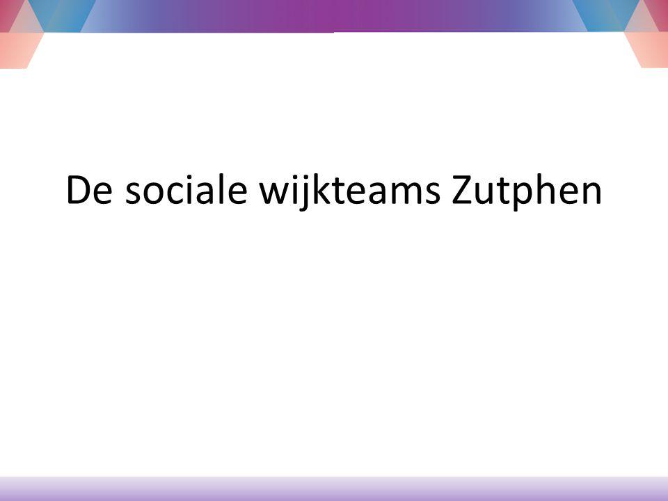 De sociale wijkteams Zutphen