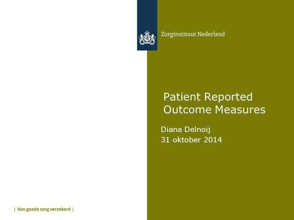 Patient Reported Outcome Measures