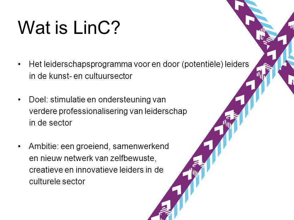 Wat is LinC Het leiderschapsprogramma voor en door (potentiële) leiders. in de kunst- en cultuursector.