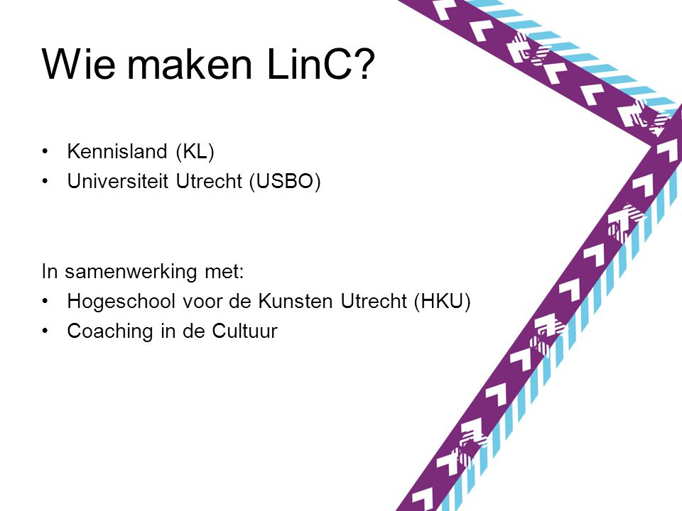 Wie maken LinC Kennisland (KL) Universiteit Utrecht (USBO)