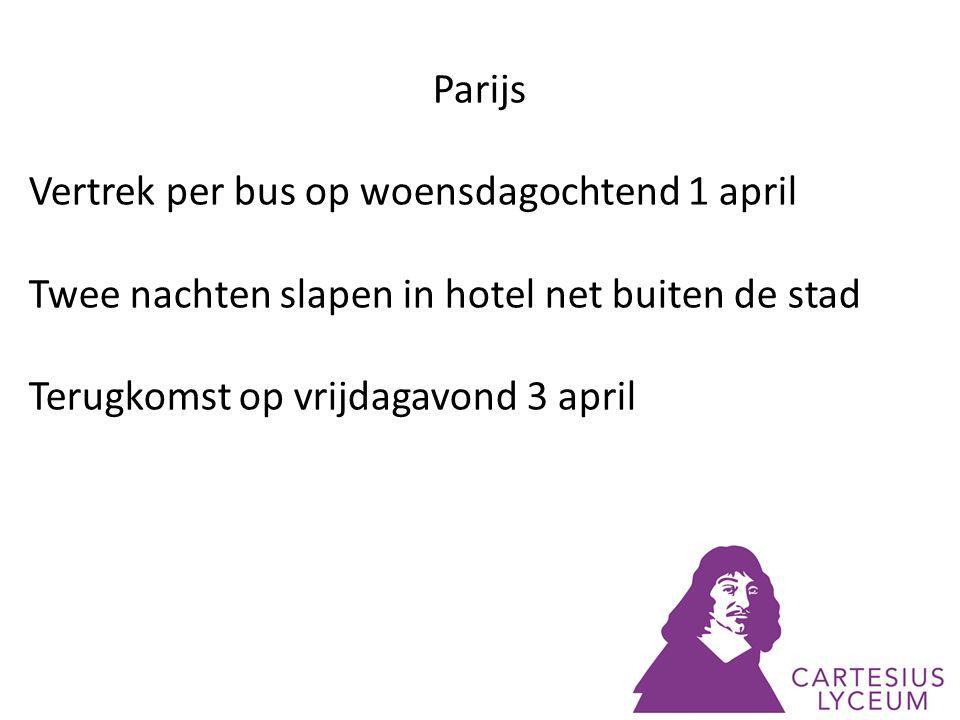 Parijs Vertrek per bus op woensdagochtend 1 april. Twee nachten slapen in hotel net buiten de stad.