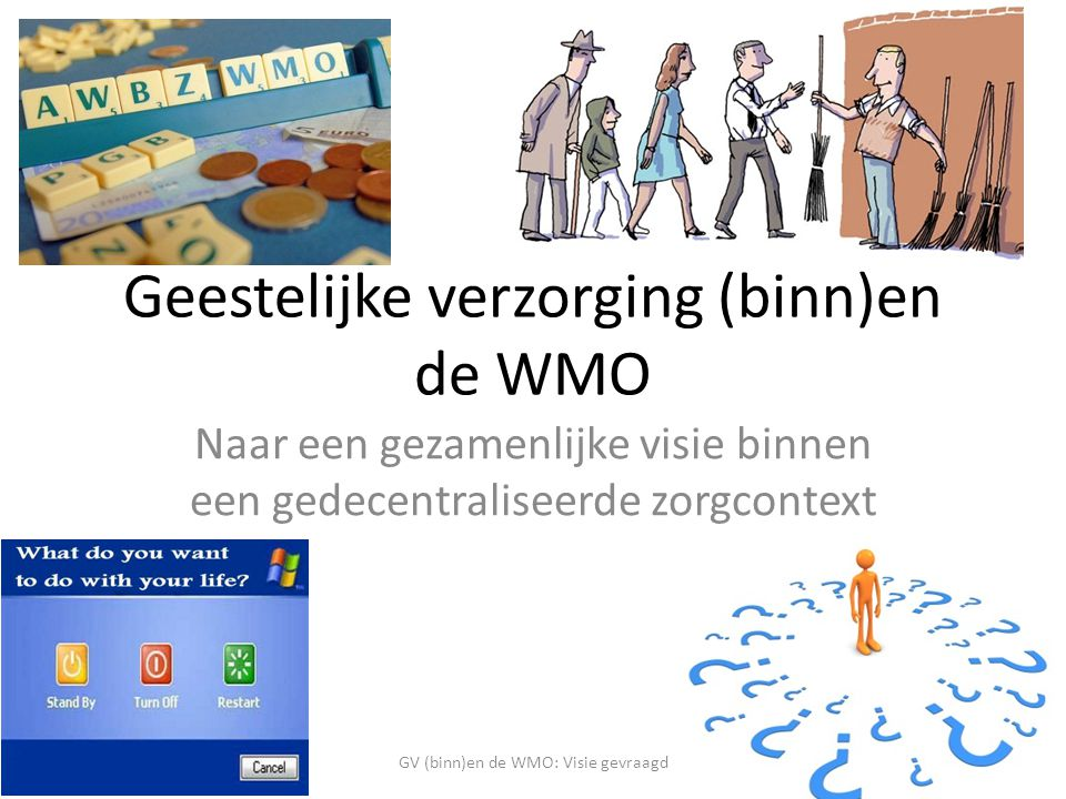 Geestelijke verzorging (binn)en de WMO