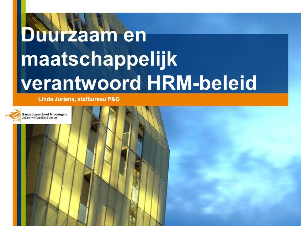 Duurzaam en maatschappelijk verantwoord HRM-beleid