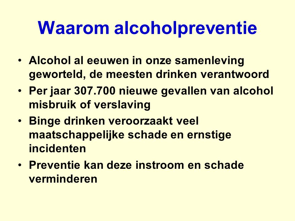 Waarom alcoholpreventie