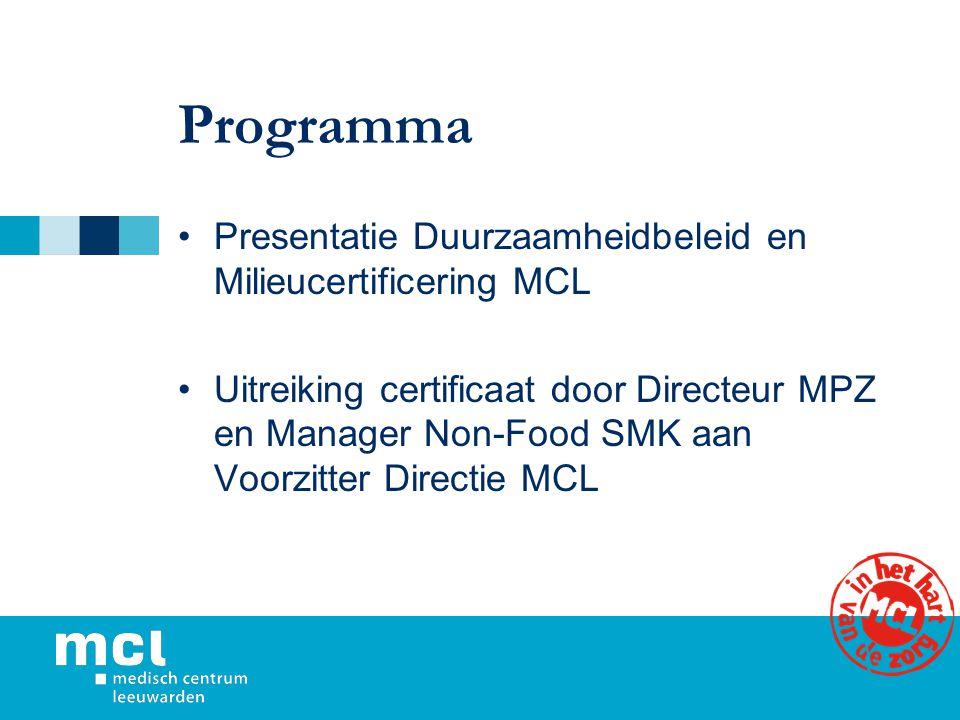 Programma Presentatie Duurzaamheidbeleid en Milieucertificering MCL