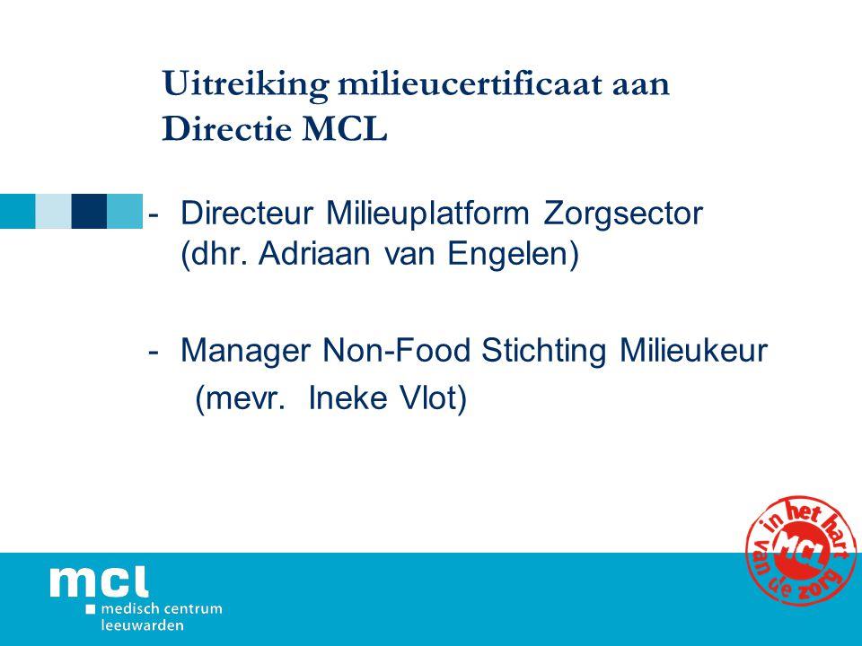 Uitreiking milieucertificaat aan Directie MCL