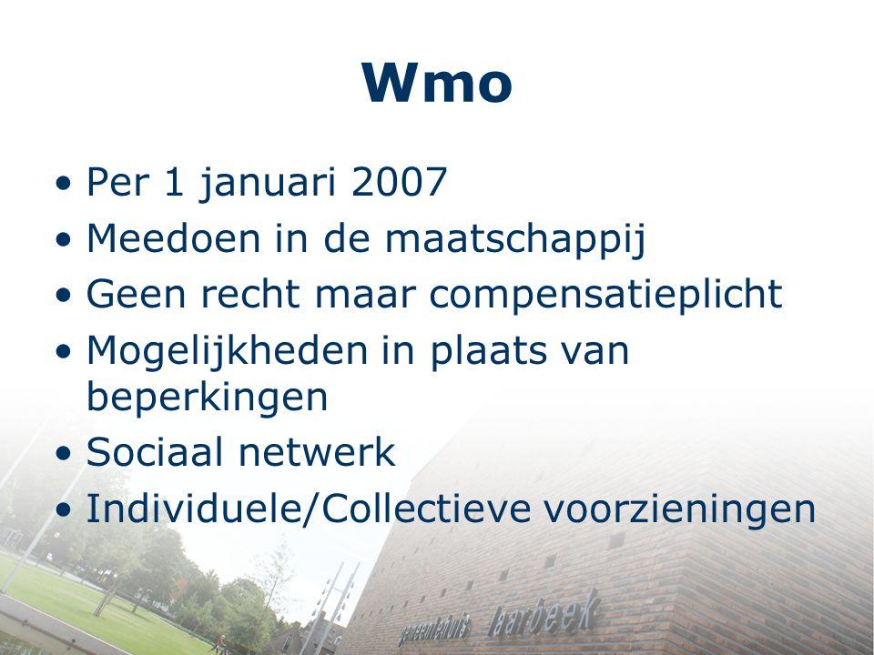 Wmo Per 1 januari 2007 Meedoen in de maatschappij