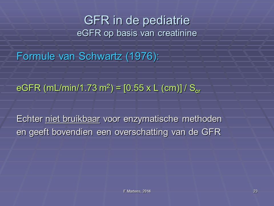 GFR in de pediatrie eGFR op basis van creatinine
