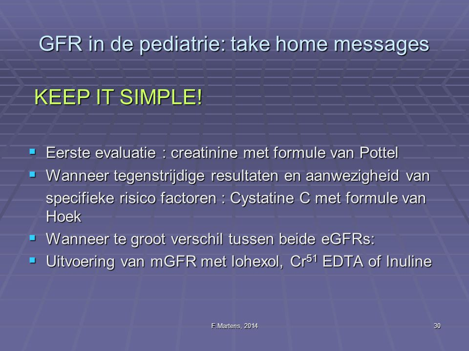 GFR in de pediatrie: take home messages
