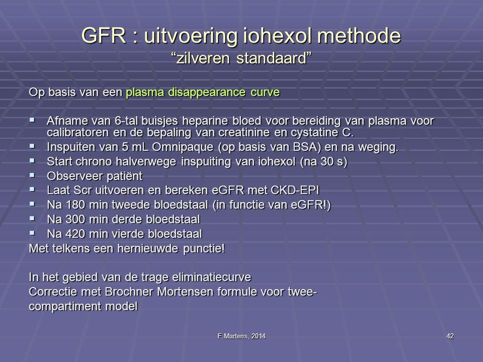 GFR : uitvoering iohexol methode zilveren standaard