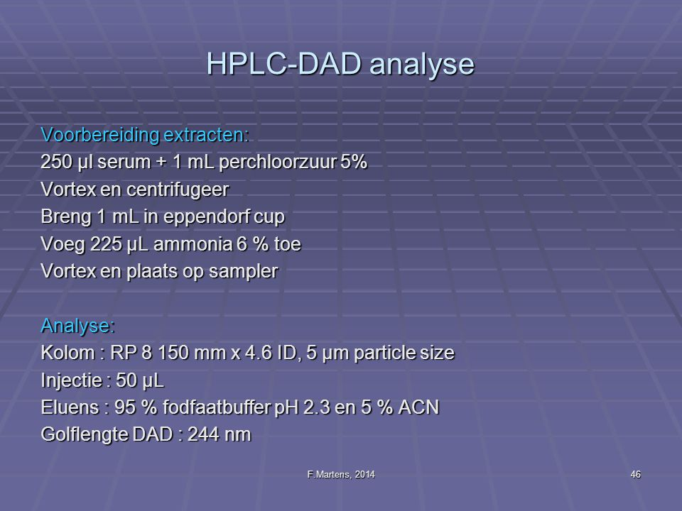 HPLC-DAD analyse Voorbereiding extracten: