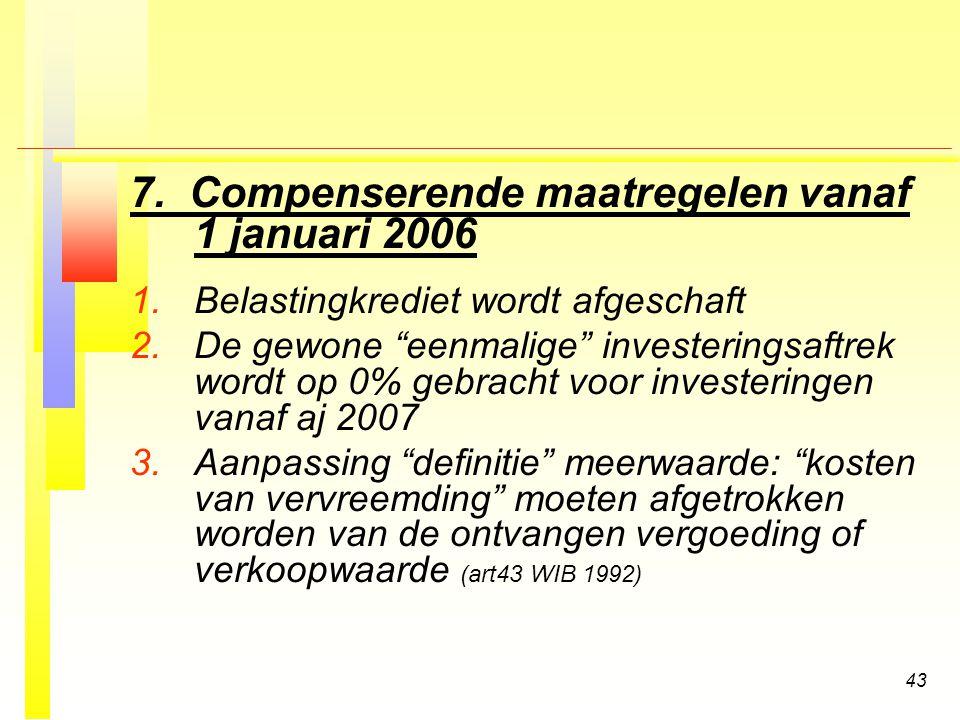 7. Compenserende maatregelen vanaf 1 januari 2006