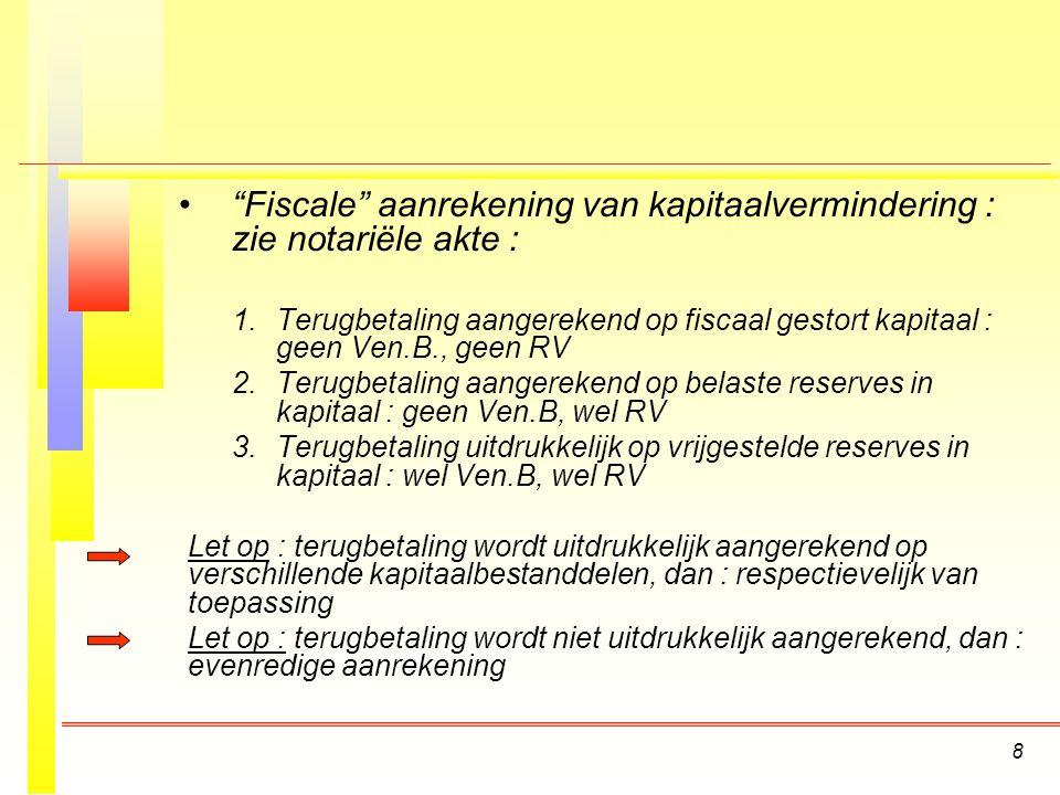 Fiscale aanrekening van kapitaalvermindering : zie notariële akte :