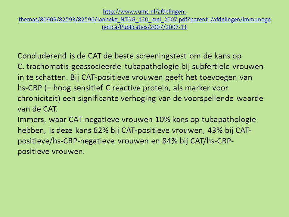 Concluderend is de CAT de beste screeningstest om de kans op