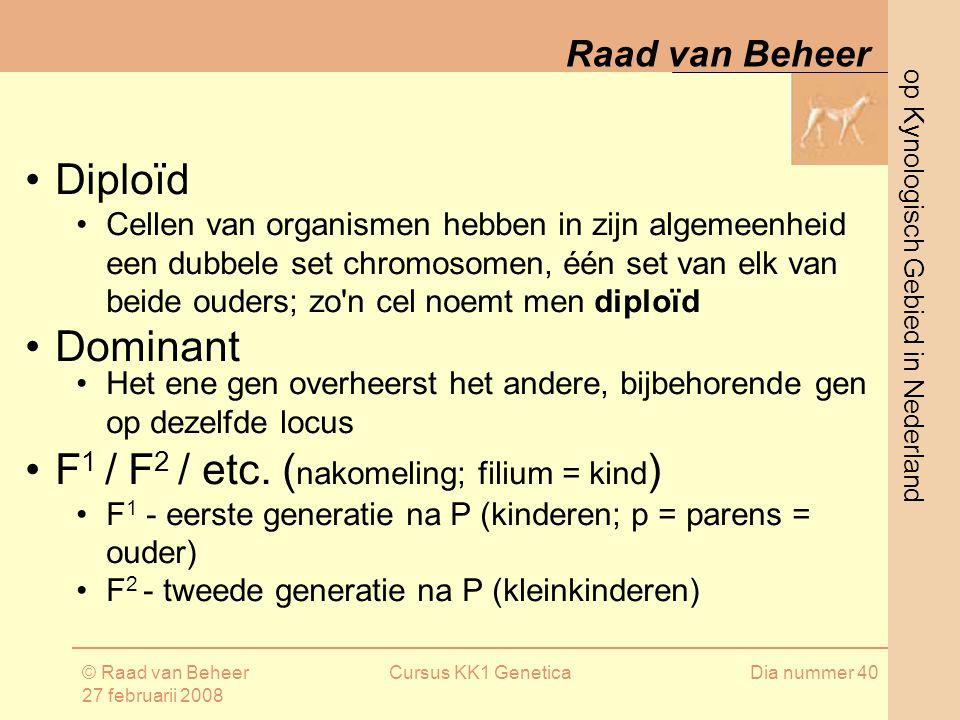 F1 / F2 / etc. (nakomeling; filium = kind)