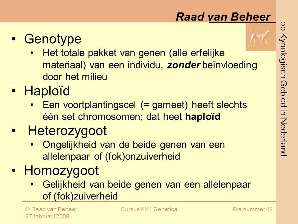 Genotype Haploïd Heterozygoot Homozygoot