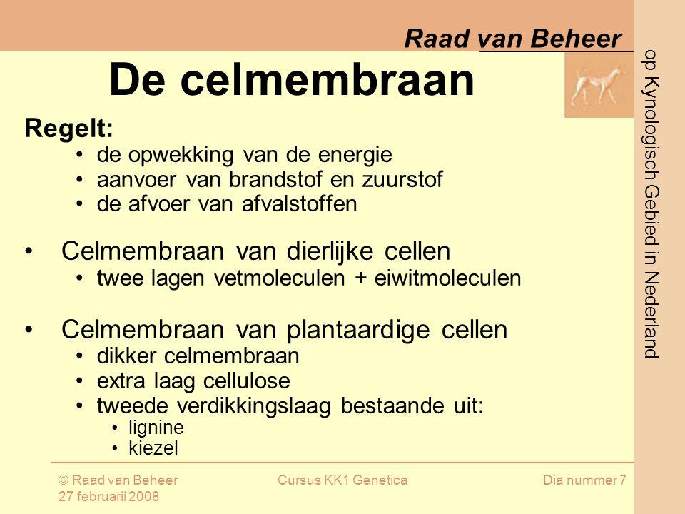 De celmembraan Regelt: Celmembraan van dierlijke cellen
