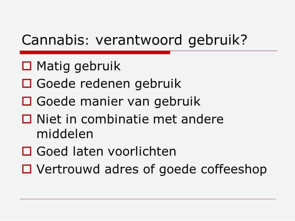 Cannabis: verantwoord gebruik