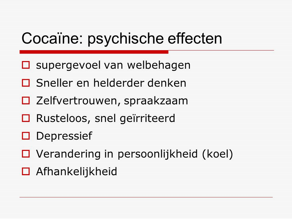 Cocaïne: psychische effecten