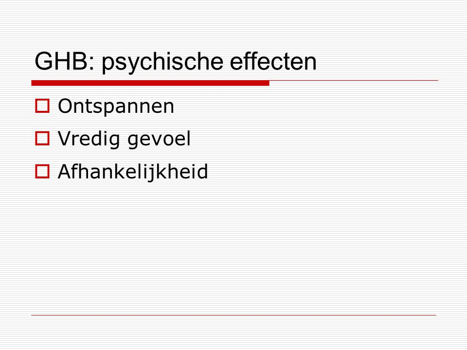 GHB: psychische effecten