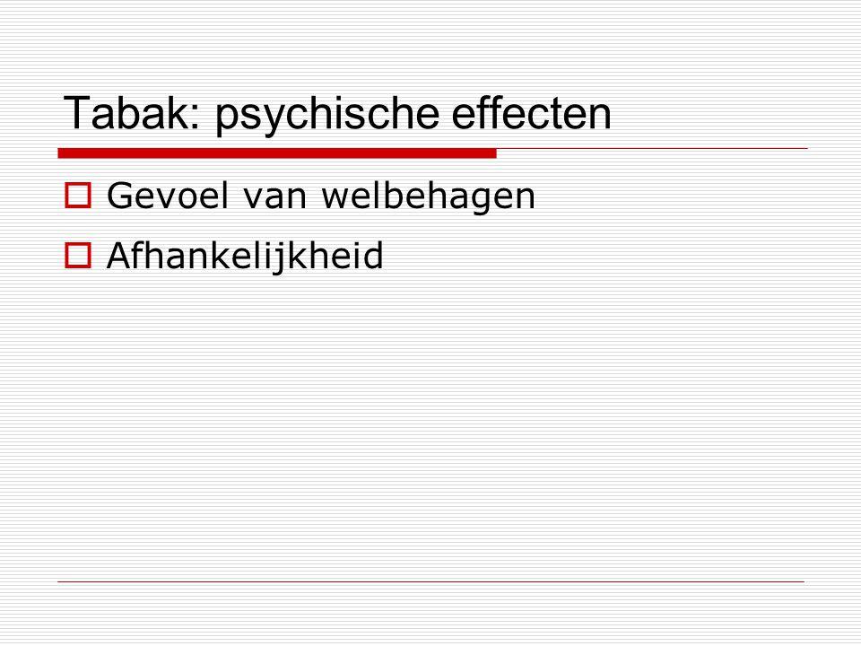 Tabak: psychische effecten