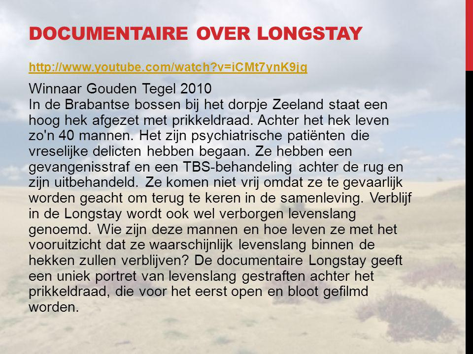Documentaire over Longstay