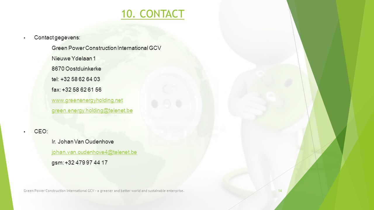 10. CONTACT Contact gegevens: