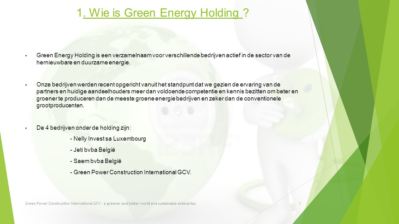1. Wie is Green Energy Holding