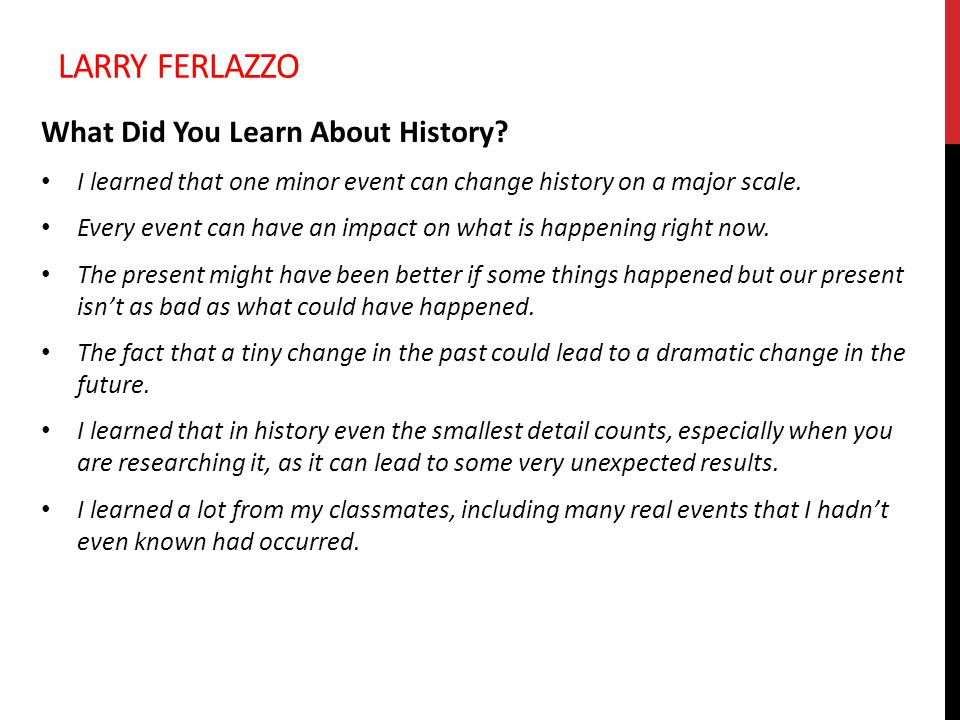 Larry ferlazzo What Did You Learn About History