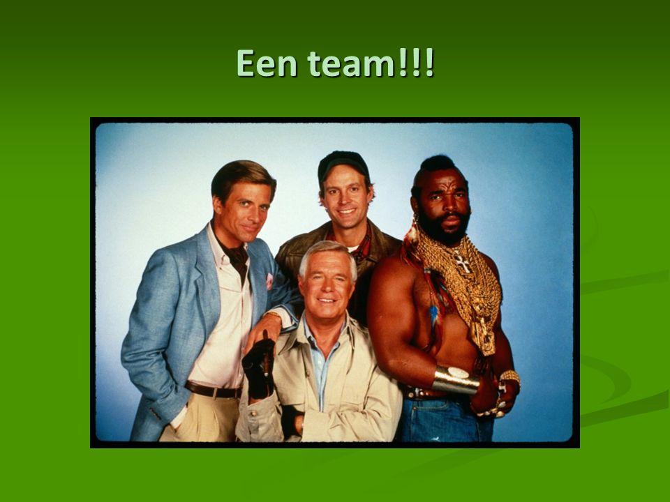 Een team!!!