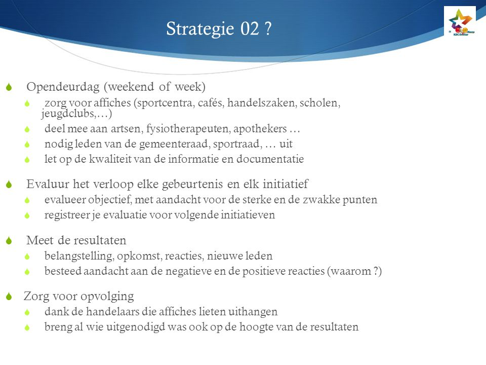 Strategie 02 Opendeurdag (weekend of week)