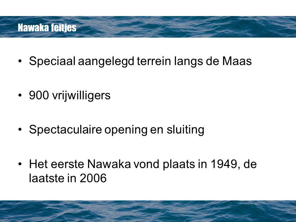Speciaal aangelegd terrein langs de Maas 900 vrijwilligers