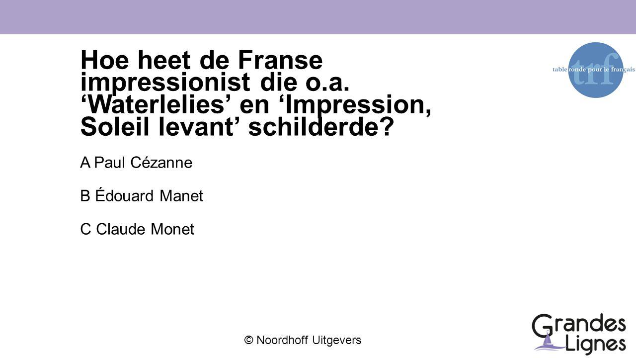 Hoe heet de Franse impressionist die o. a