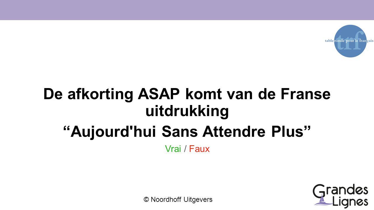 De afkorting ASAP komt van de Franse uitdrukking