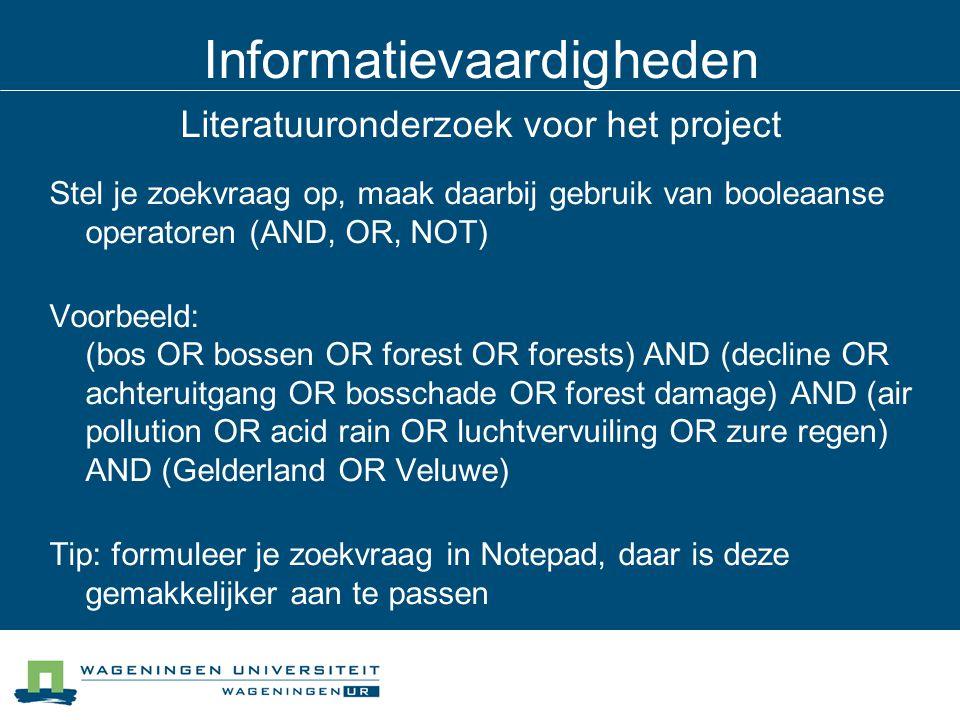 Informatievaardigheden Literatuuronderzoek voor het project