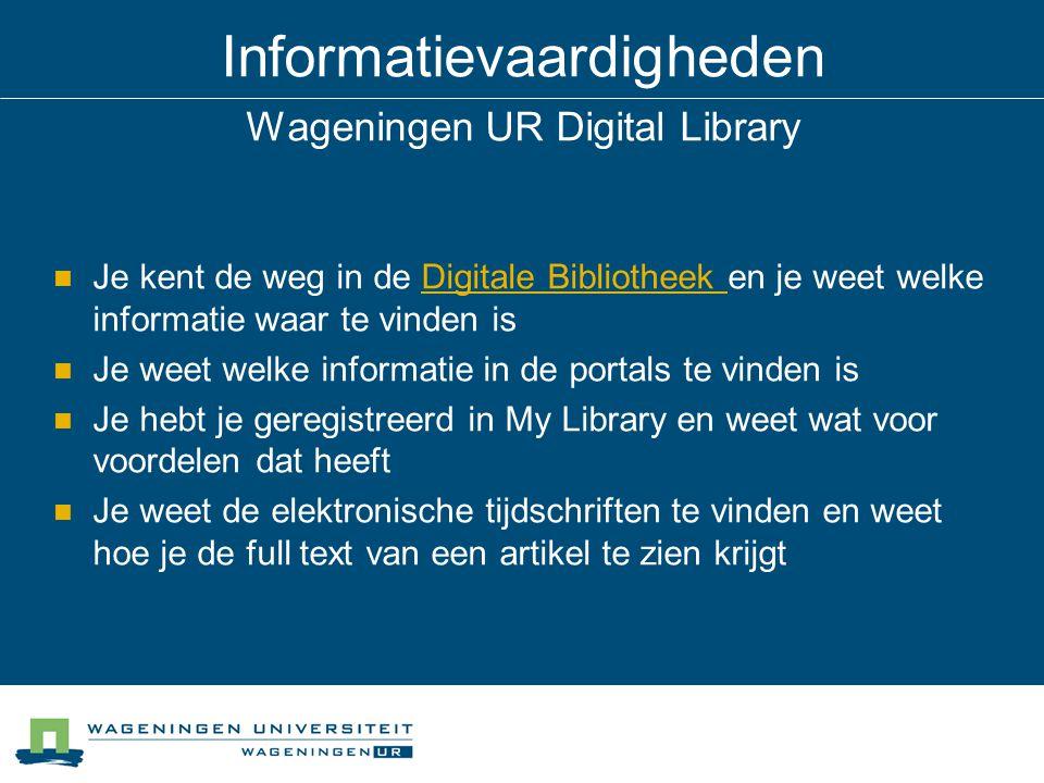 Informatievaardigheden Wageningen UR Digital Library