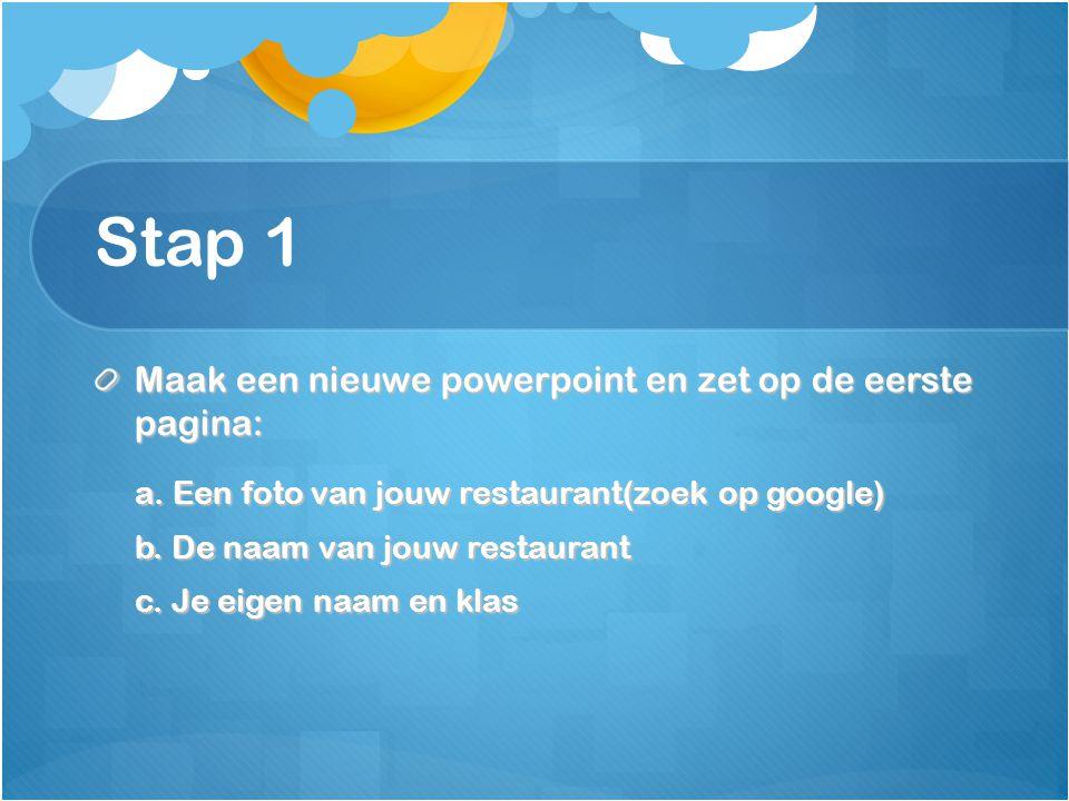 Stap 1 Maak een nieuwe powerpoint en zet op de eerste pagina: